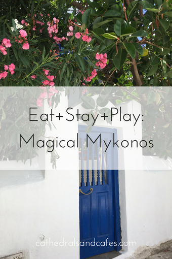 Eat+Stay+Play- Magical Mykonos