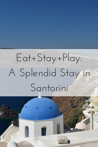Santorini Travel Guide from Cathedrals and Cafes Blog