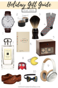 Holiday Gift Guide For Him _Cathedrals and Cafes Blog _ Gifts _ Gifts for Guys _ Christmas _ Gift Guide