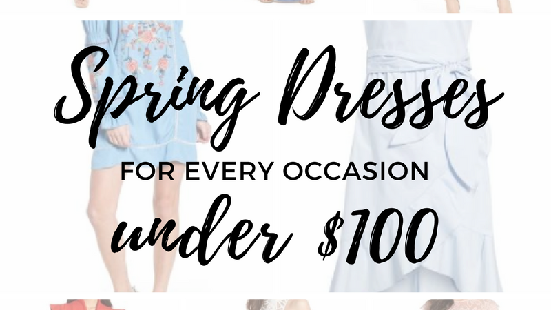 Spring Dresses for Every Occasion UNDER $100 _ Dresses _ Spring Outfits _ Affordable Fashion _ Easter Dresses _ Easter looks _ Fashion Blogger _ Cathedrals and Cafes blog